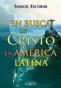 en-busca-de-cristo-america-latina-samuel-escobar